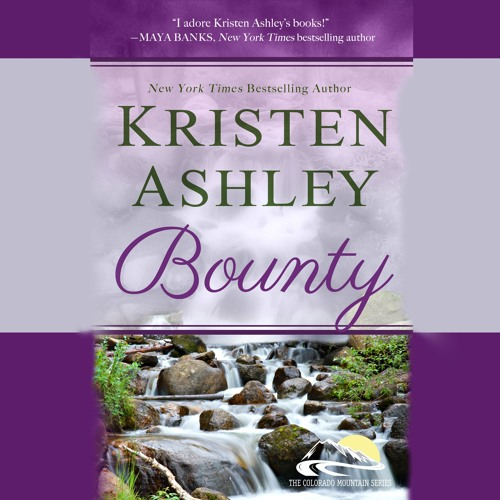 Bounty by Kristen Ashley, Narrated by Emma Taylor