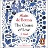 Download The Course Of Love by Alain de Botton (audiobook extract) read by Julian Rhind-Tutt Mp3