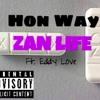 """""""ZAN LIFE"""""""