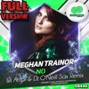 Meghan Trainor No Dj Amor And Oneill Remix Mp3