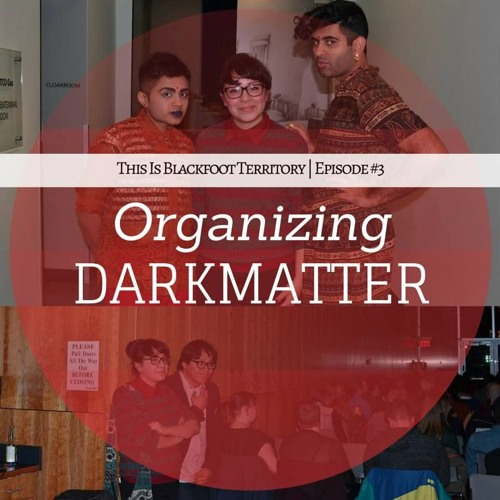 Episode #3 | Organizing Darkmatter