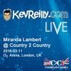 2016-03-11 'Miranda Lambert' @ 'Country 2 Country', O2 Arena, London, UK