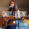 Daddy Lessons Beyonce Cover Mp3