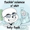 my interpretation of scientist sans' theme