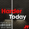 Harder Today (prod. by Haven Beats)
