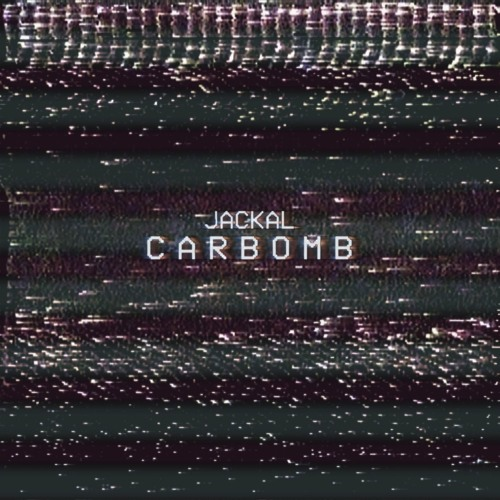Jackal - Carbomb (Original Mix)