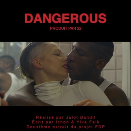 Ichon - Dangerous (#FDP) Prod. by 22