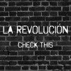 CheckThis - La Revolucion (Original Mix)