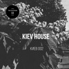 The Mixtape 32: Kiev House