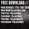 PACK REMIXES 2016 // XTD // EDIT//  + DE 40 TEMAS (DJ JAVI MAX 2016)