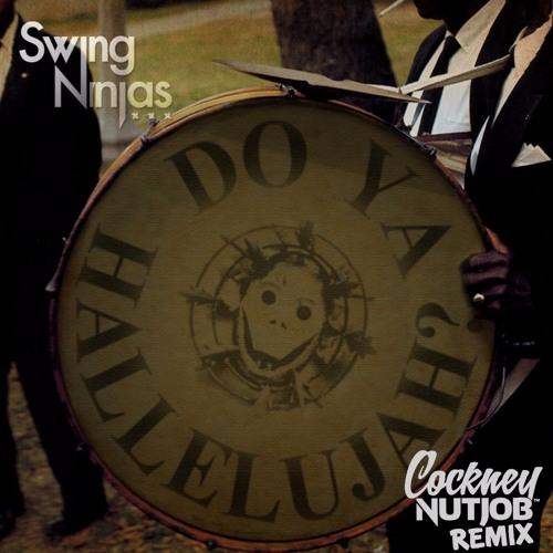 My Belle - Swing Ninjas (Cockney Nutjob Remix) ★★ Free Download ★★