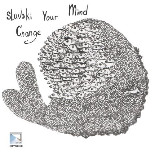 [ELSVREC022] A. Slavaki - Change Your Mind (Vocals Ivy Vandervorst) | www.elusiverec.co.uk