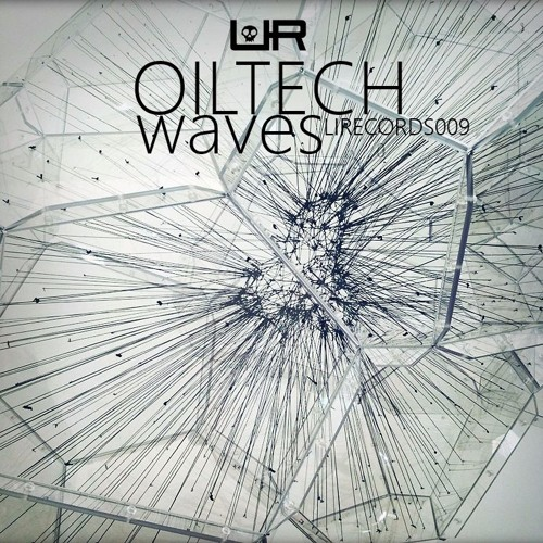 [LIR009] OiLTech - Waves EP (FREE DOWNLOAD)