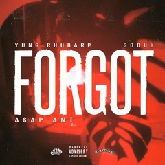 Forgot ft. Soduh & YG Addie (Prod. Dae Fluent)