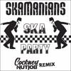 Ska Party - Skamanians (Cockney Nutjob Remix) ★★ Free Download ★★