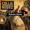 Collie Buddz - Mamacita (Rokston Remix)