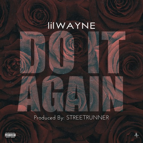 Do It Again (Prod. By STREETRUNNER)