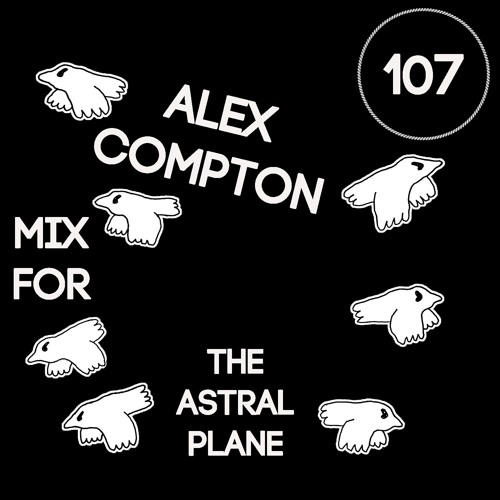Alex Compton Mix For The Astral Plane