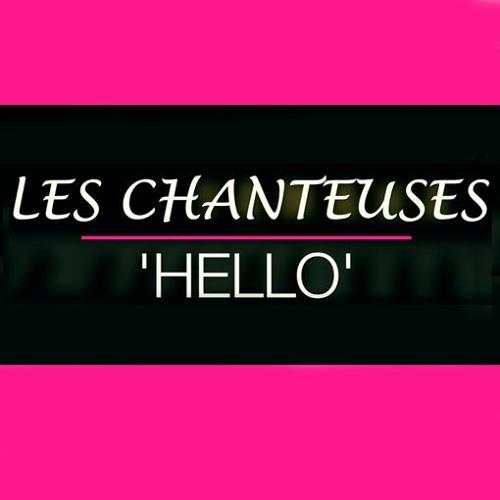 Les Chanteuses - Hello
