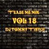 Tease Me Mix Vol 18 - DJ TOMMY T (NYC) -April 2016