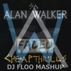 [FREE DOWNLOAD] Alan Walker & Sia Feat. Sean Paul - Cheap Faded Thrills (DJ FLOO MASHUP)