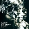 Family Atlantica - Cosmic Unity ft Marshall Allen
