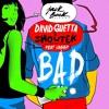 David Guetta & Showtek Feat Vassy - Bad (Yves Jones Remix) Portada del disco