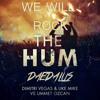 We Will Rock the Hum (Daedalus Mashup) FREE DOWNLOAD