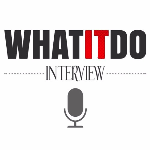 WhatItDo Podcast Special Guest: TS Madison (Full)