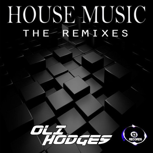 Oli hodges house music mikey duncan remix mp3 clip by for House music mp3