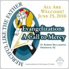 Evangelization: A Call To Mercy, June 25, 2016