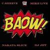C.Shreve the Professor | DJ Jet | Mike L!VE - BAOW (prod. by Nakata Slice)