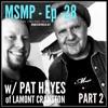 MSMP 28: Pat Hayes of Lamont Cranston (Part 2)