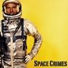 Space Crimes
