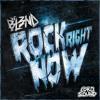 Rock Right Now (Original Mix) - DJ BL3ND