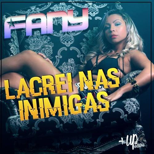 MC FANY - Lacrei Nas Inimigas ( RD DA NH ) CLEAN