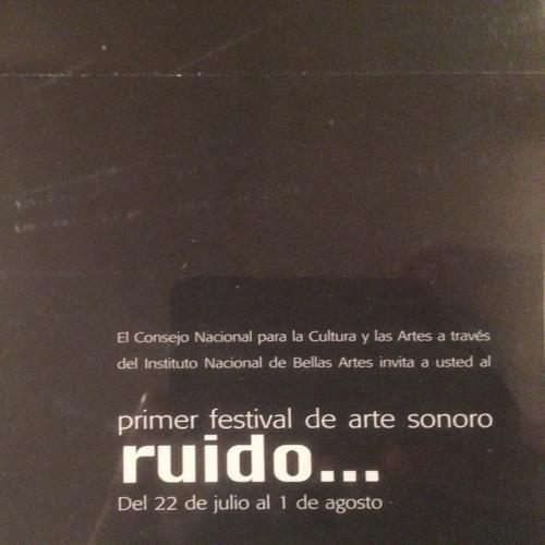 LAFAVRA: FESTIVAL DE ARTE SONORO RUIDO