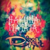 R3Hab & H@rwell// HAKUNA MATATA edited by DJ D'jit(free download)