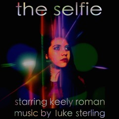 """Music from the short film """"The Selfie"""""""