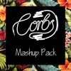 Corbs Mashup Pack Mix ** SUPPORTED BY JESSE BLOCH, SELL OUT MC & KATE FOXX **