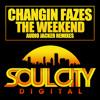 Changin Fazes - The Weekend (Audio Jacker Remix)