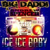 Big Daddi & Andrew Spencer - Ice Ice Baby (Jay Frog Instrumental Mix)  Sc