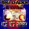 Big Daddi & Andrew Spencer - Ice Ice Baby (Thomas B. Sirius Black Remix)  Sc