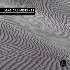 Magical Mistakes - Annihilated