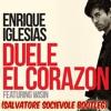 Enrique Iglesias Feat Wisin Duele El Corazon (Salvatore Socievole Bootleg)