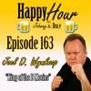 Episode 163 - Joel D. Wynkoop ( King Of The B - Movies)