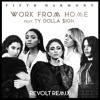 Work From Home (Revolt Remix) [FREE DOWNLOAD]