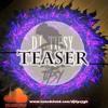 DJ Tipsy - LiveMix Show (Teaser)