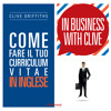 Preview - In Business with Clive: Come Fare il Tuo Curriculum Vitae in Inglese