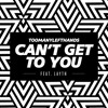 TooManyLeftHands - Can't Get To You (Feat Layth) [Thissongissicck.com Premiere]